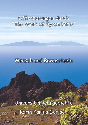 "Offenbarungen durch ""The Work of Byron Katie"""