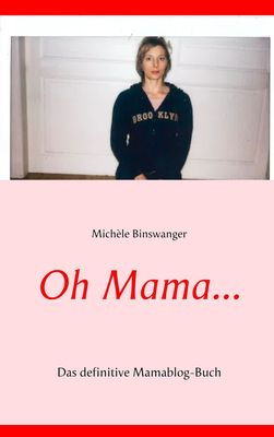 Oh Mama...