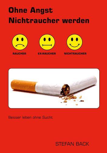 Ohne Angst Nichtraucher werden
