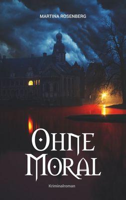 Ohne Moral