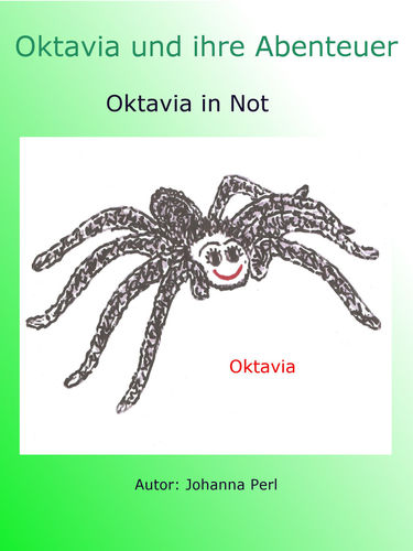 Oktavia und ihre Abenteuer - Oktavia in Not