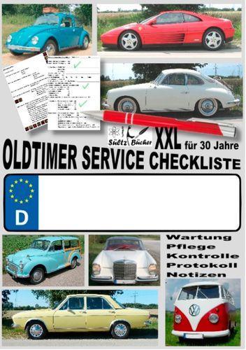 Oldtimer Service Checkliste XXL - Wartung - Pflege - Kontrolle - Protokoll - Notizen