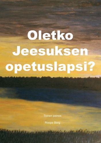 Oletko Jeesuksen opetuslapsi?