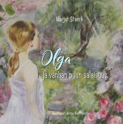 Olga ja vanhan puun salaisuus
