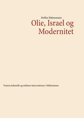 Olie, Israel og Modernitet
