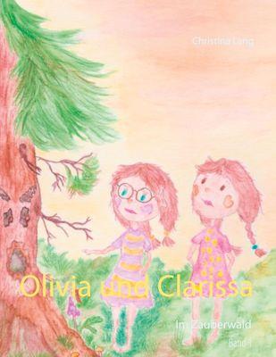 Olivia und Clarissa