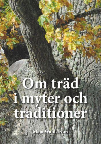 Om träd i myter och traditioner
