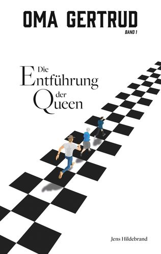 Oma Gertrud und die Entführung der Queen