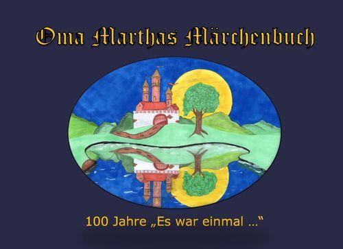 Oma Marthas Märchenbuch