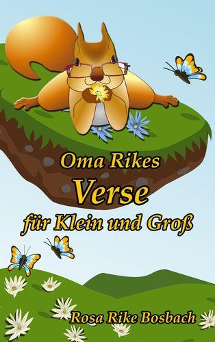 Oma Rikes Verse für Klein und Groß