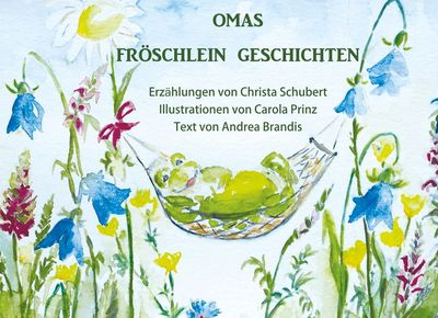 Omas Fröschlein Geschichten