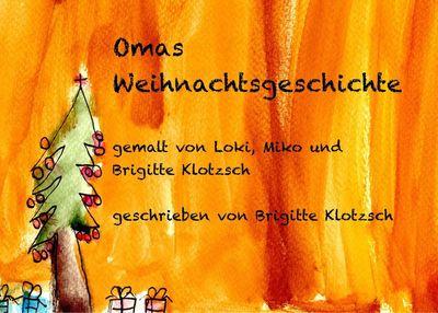 Omas Weihnachtsgeschichte