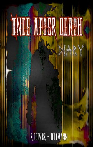 Once After Death: Diary