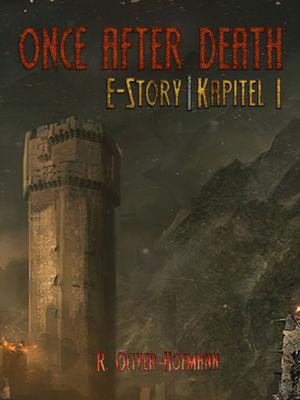Once After Death: E-Story | Kapitel 1