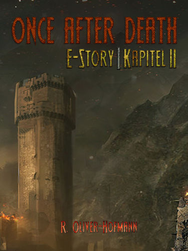Once After Death: E-Story | Kapitel 2