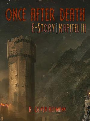 Once After Death: E-Story | Kapitel 3