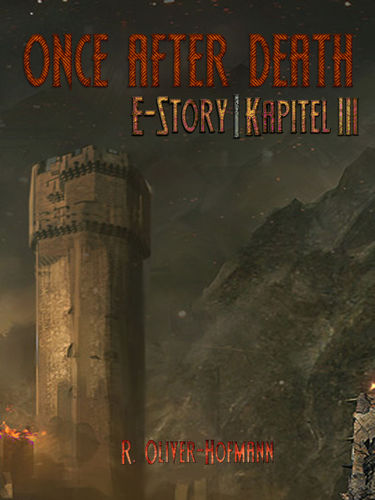 Once After Death: E-Story | Kapitel 3