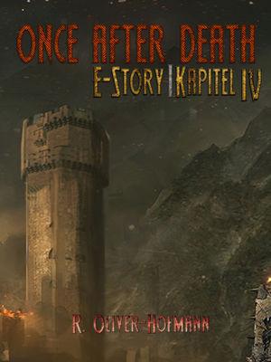 Once After Death: E-Story | Kapitel 4