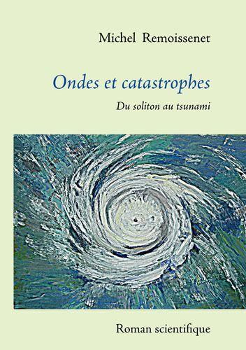 Ondes et catastrophes