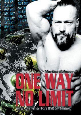 One Way No Limit