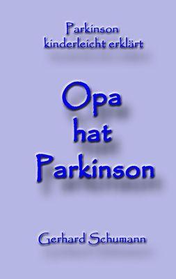 Opa hat Parkinson