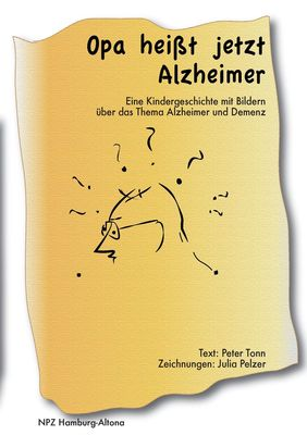 Opa heißt jetzt Alzheimer