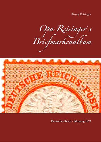 Opa Reisinger's Briefmarkenalbum