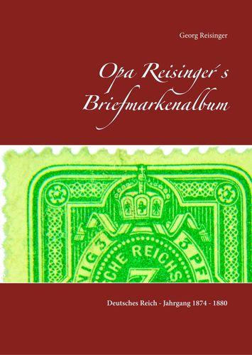 Opa Reisinger´s Briefmarkenalbum