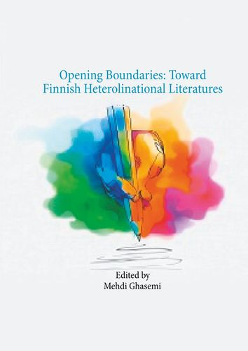Opening Boundaries: Toward Finnish Heterolinational Literatures