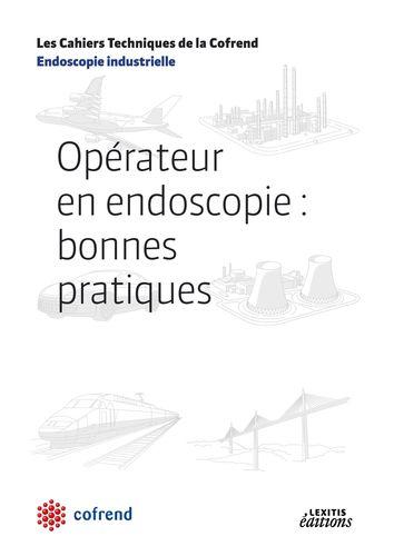 Opérateur en endoscopie : bonnes pratiques