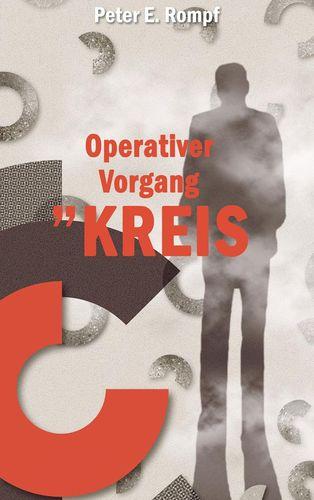 Operativer Vorgang »Kreis«