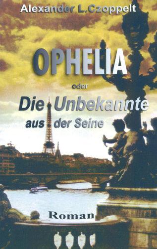 Ophelia oder Die Unbekannte aus der Seine