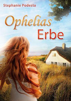 Ophelias Erbe