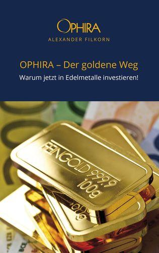 OPHIRA - Der goldene Weg