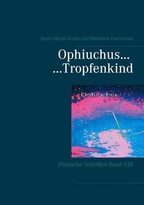Ophiuchus Tropfenkind
