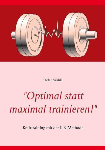 """Optimal statt maximal trainieren!"""
