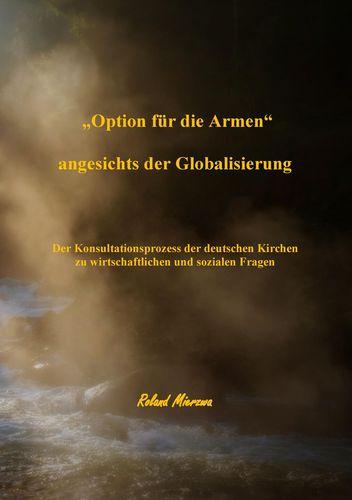 """""""Option für die Armen"""" angesichts der Globalisierung"""