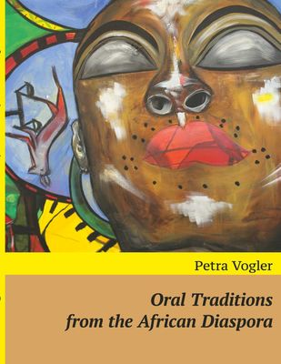 Oral Traditions from the African Diaspora