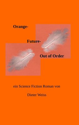 Orange Future  -   Out of Order