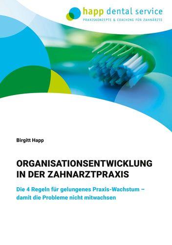 Organisationsentwicklung in der Zahnarztpraxis