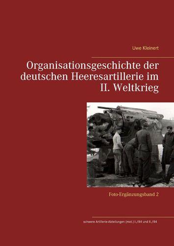 Organisationsgeschichte der deutschen Heeresartillerie im II. Weltkrieg