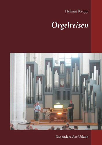 Orgelreisen