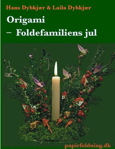 Origami - Foldefamiliens jul