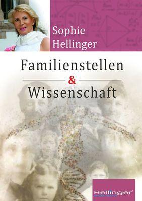 Original Hellinger Familienstellen und Wissenschaft
