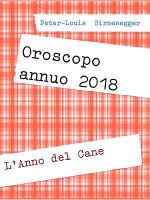 Oroscopo annuo 2018