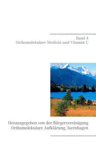 Orthomolekulare Medizin und Vitamin C