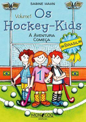 Os Hockey-Kids, Brasil