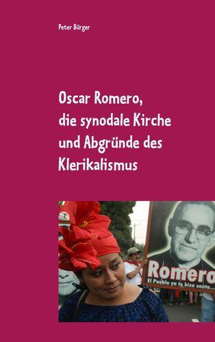 Oscar Romero, die synodale Kirche und Abgründe des Klerikalismus
