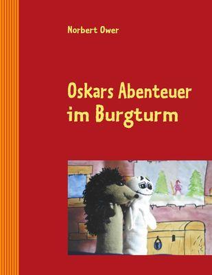 Oskars Abenteuer im Burgturm