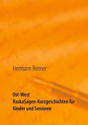Ost West RaskaSagen-Kurzgeschichten für Kinder und Senioren
